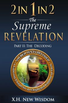 2 IN 1 IN 2 the Supreme Revelation – The Decoding