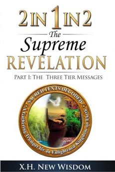 2 IN 1 IN 2 the Supreme Revelation – The Three Tier Messages