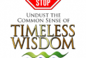 Stop Stop Stop undust the common sense of Timeless Wisdom